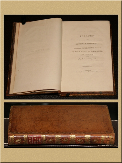 Treaties and Correspondence, Presented By His Majesty's Command to Both Houses of Parliament, 29th January 1806, and 3d and 4th February 1806